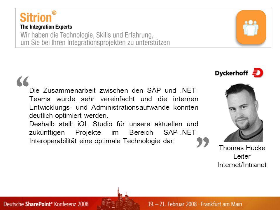 Die Zusammenarbeit zwischen den SAP und.NET- Teams wurde sehr vereinfacht und die internen Entwicklungs- und Administrationsaufwände konnten deutlich optimiert werden.