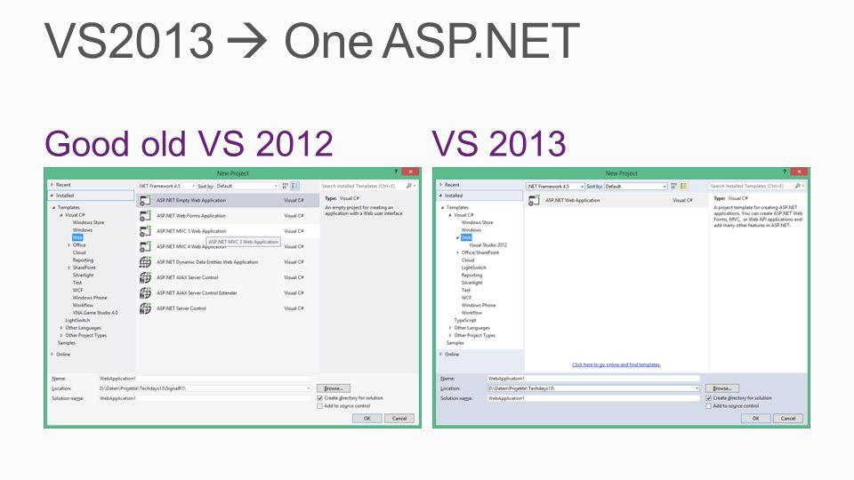 VS2013 One ASP.NET VS 2013Good old VS 2012