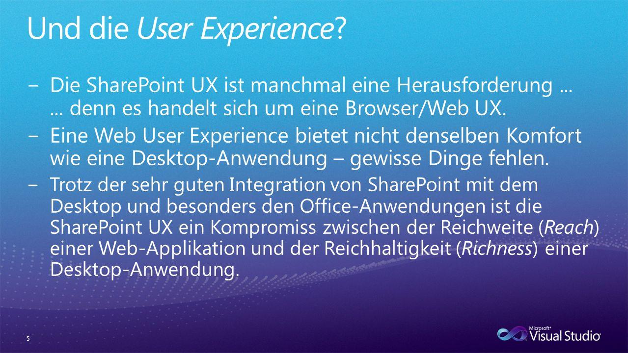 6 Maximale Reichweite Kleinster gemeinsamer Nenner Bessere UX Kompromiss zwischen Reach und Rich Optimale UX Desktop-Anwendung