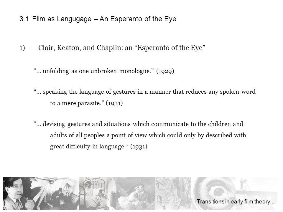 1)Clair, Keaton, and Chaplin: an Esperanto of the Eye...