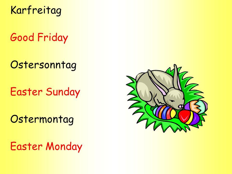 Karfreitag Good Friday Ostersonntag Easter Sunday Ostermontag Easter Monday