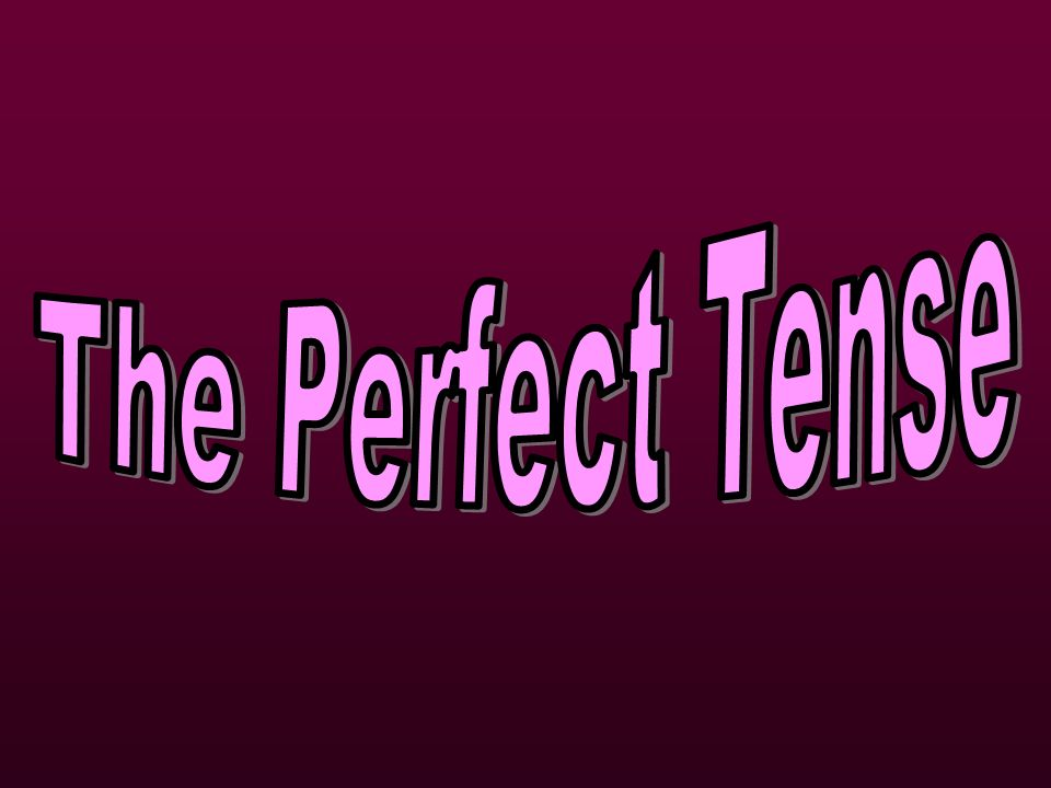 You use the Perfect Tense to talk about things which happened in the past, e.g.