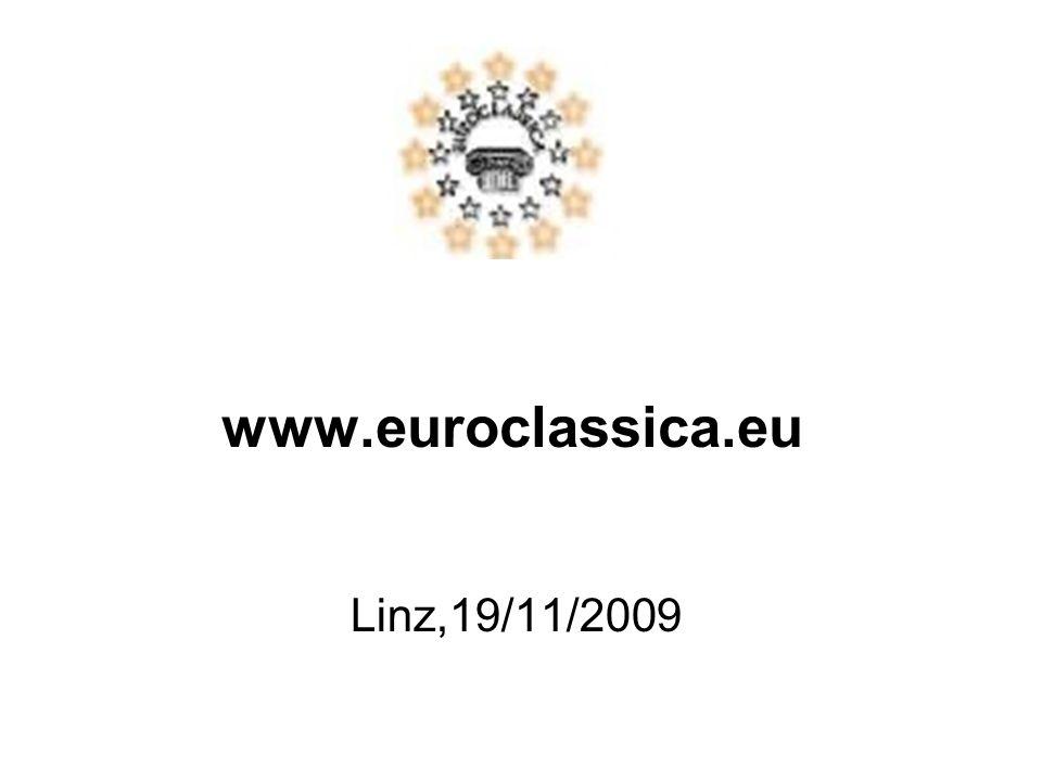 www.euroclassica.eu Linz,19/11/2009