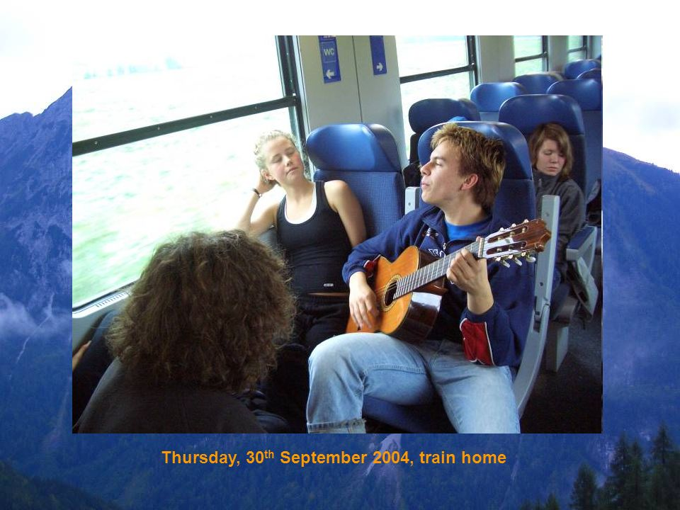 Thursday, 30 th September 2004, train home
