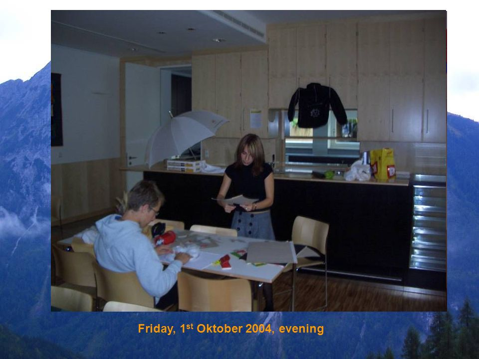 Friday, 1 st Oktober 2004, evening