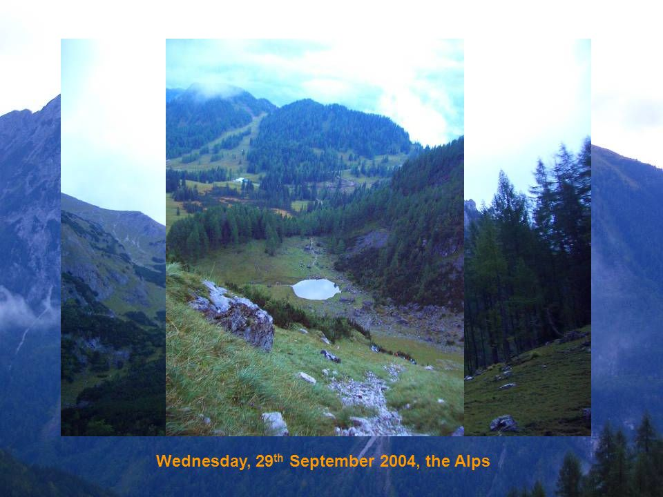 Wednesday, 29 th September 2004, the Alps