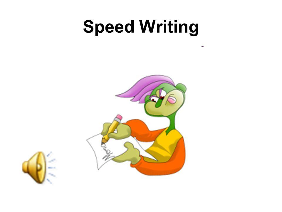 Speed Writing