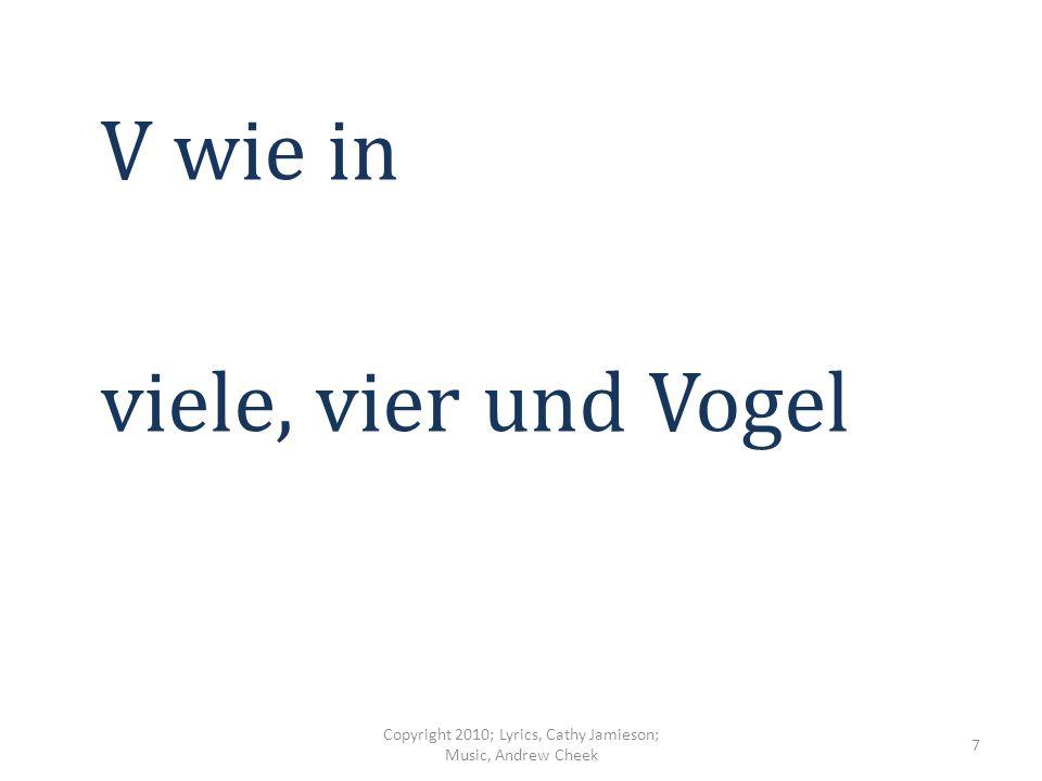 S, T und U Wir sagen was dazu Copyright 2010; Lyrics, Cathy Jamieson; Music, Andrew Cheek 6