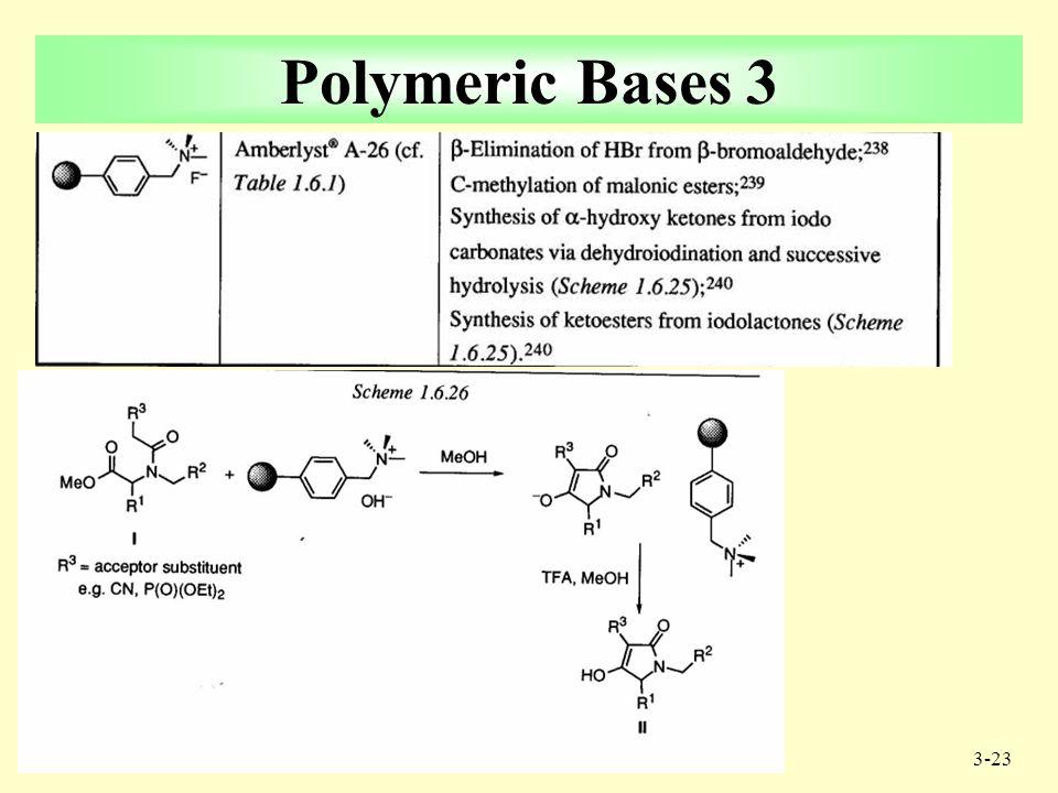 3-22 Polymeric Bases 2