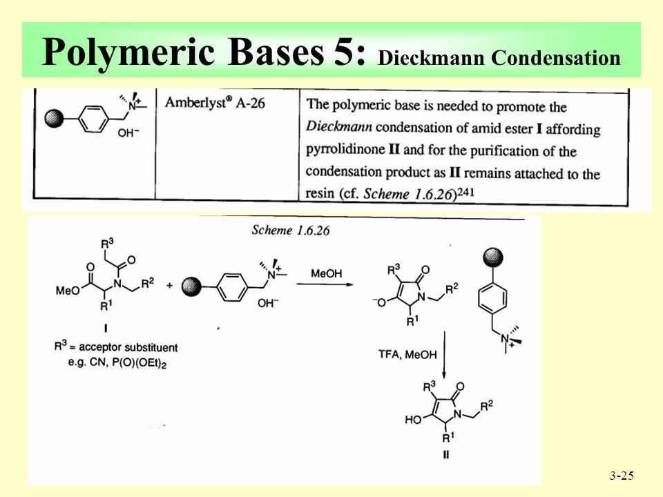 3-24 Polymeric Bases 4