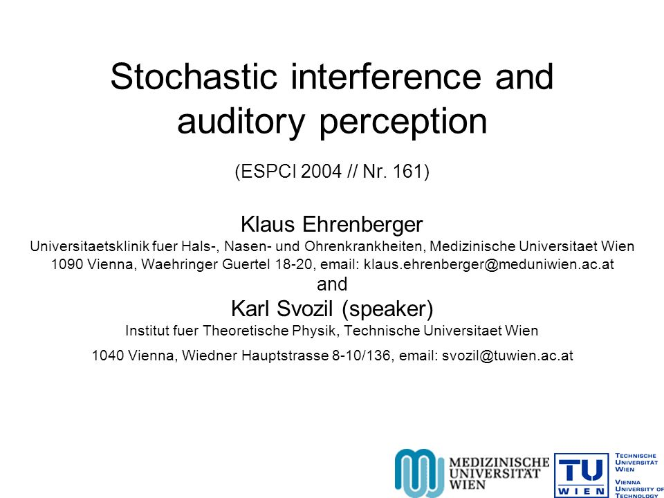 Stochastic interference and auditory perception (ESPCI 2004 // Nr.
