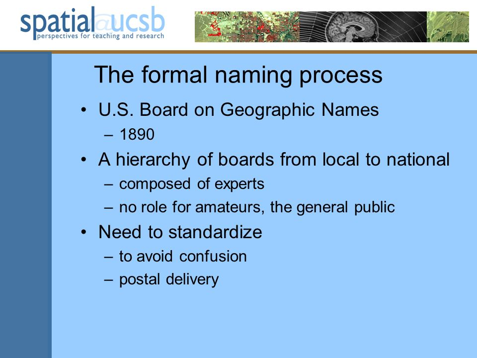 The formal naming process U.S.