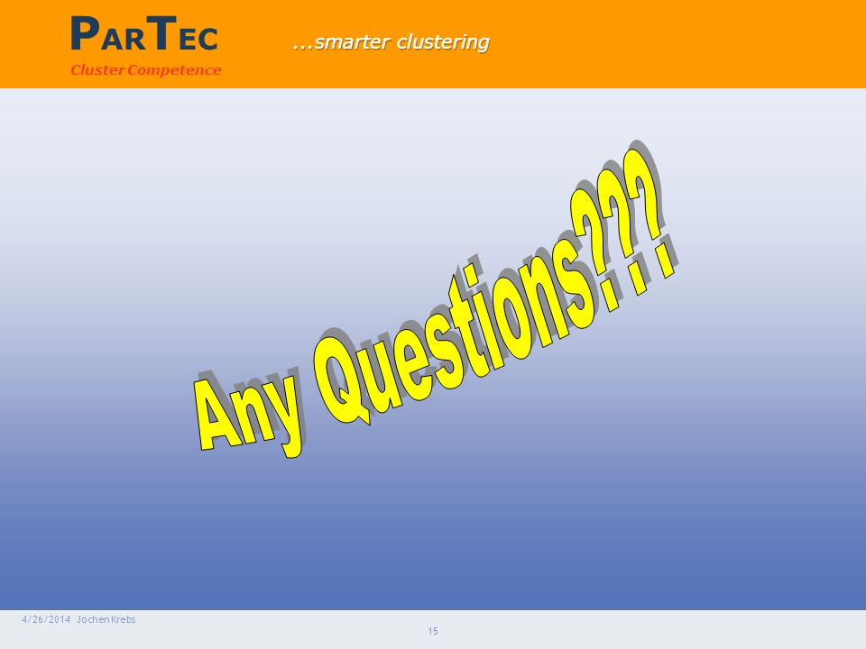 P AR T EC Cluster Competence 4/26/2014 Jochen Krebs 15