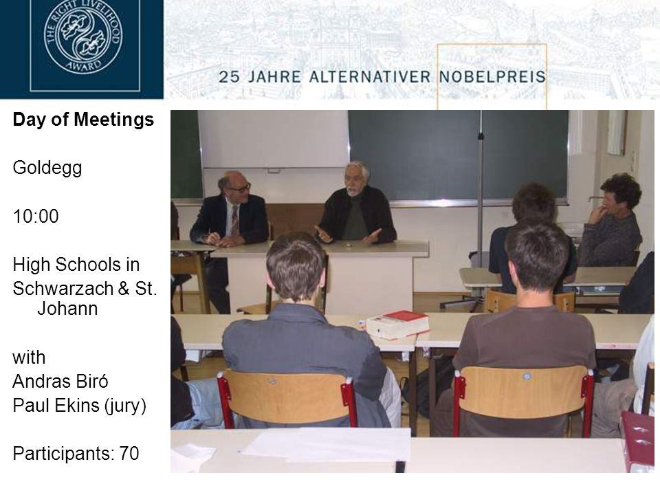 Day of Meetings Goldegg 10:00 High Schools in Schwarzach & St.