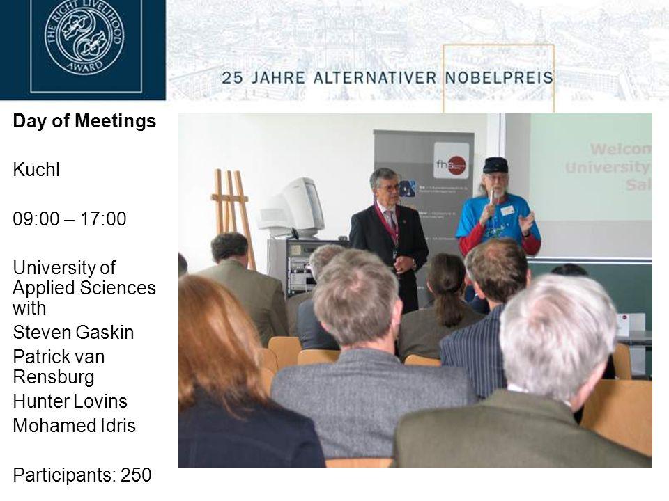 Day of Meetings Kuchl 09:00 – 17:00 University of Applied Sciences with Steven Gaskin Patrick van Rensburg Hunter Lovins Mohamed Idris Participants: 2