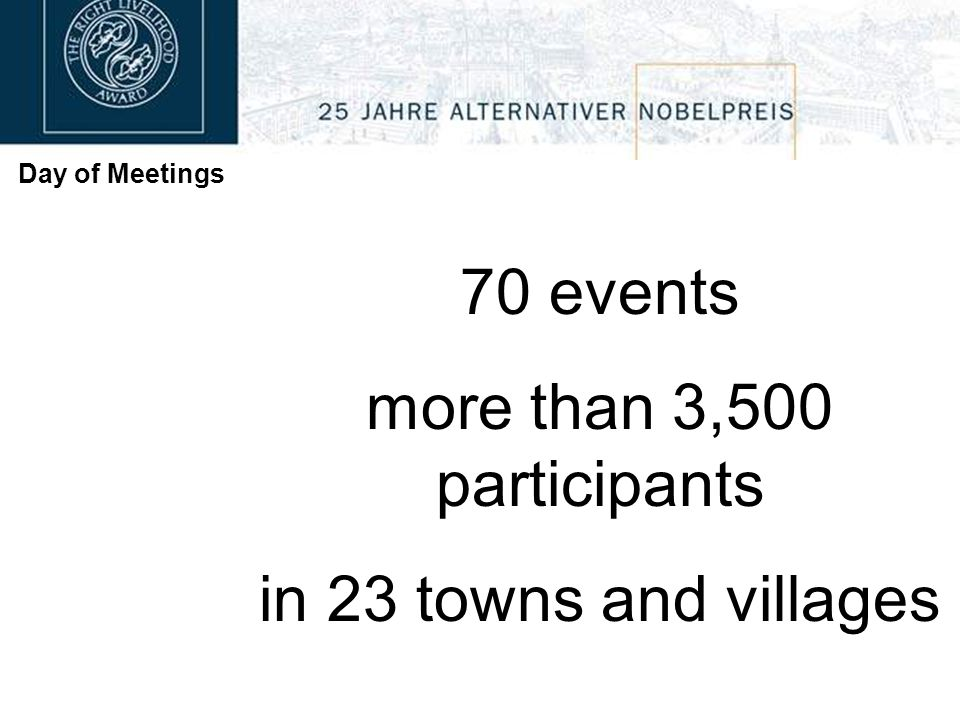 Day of Meetings 70 events more than 3,500 participants in 23 towns and villages