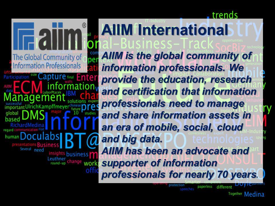 11 BigData AnalyticsPanel-Diskussion DMS EXPO 2013Moderation Dr. Joachim Hartmann AIIM International AIIM is the global community of information profe