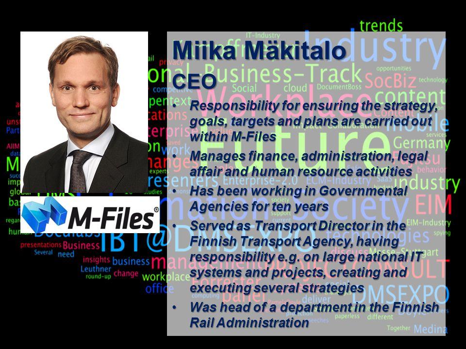 22 BigData AnalyticsPanel-Diskussion DMS EXPO 2013Moderation Dr. Joachim Hartmann Miika Mäkitalo CEO Responsibility for ensuring the strategy, goals,