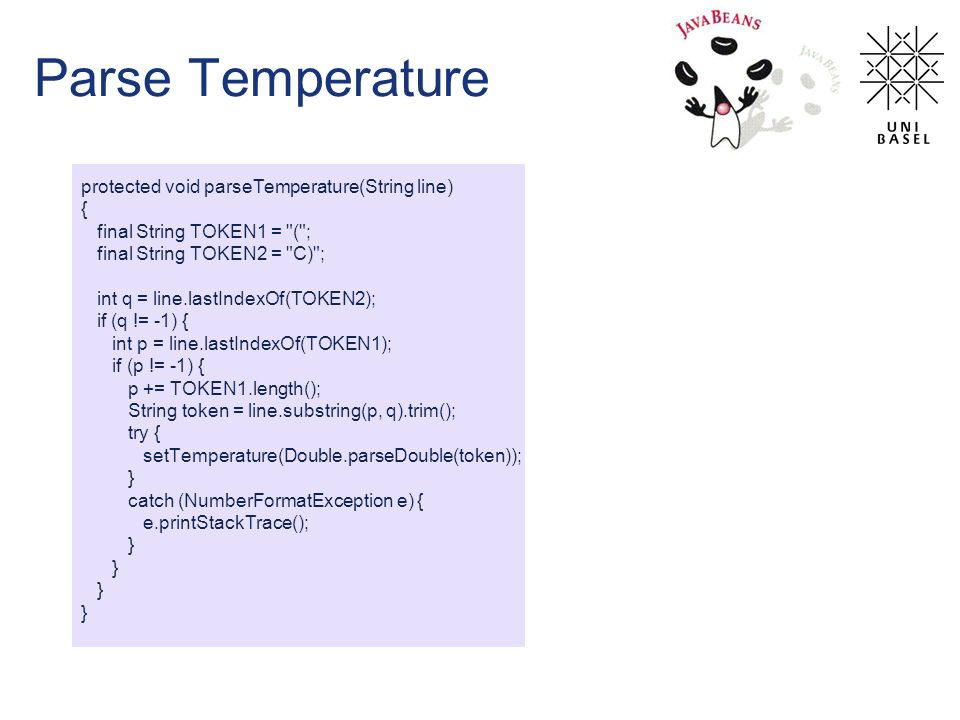 Parse Temperature protected void parseTemperature(String line) { final String TOKEN1 =