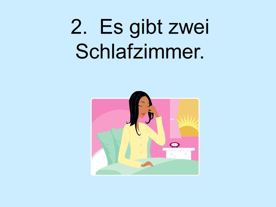 2. Es gibt zwei Schlafzimmer.