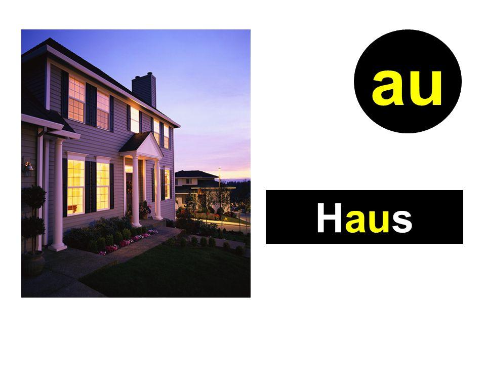 Haus au
