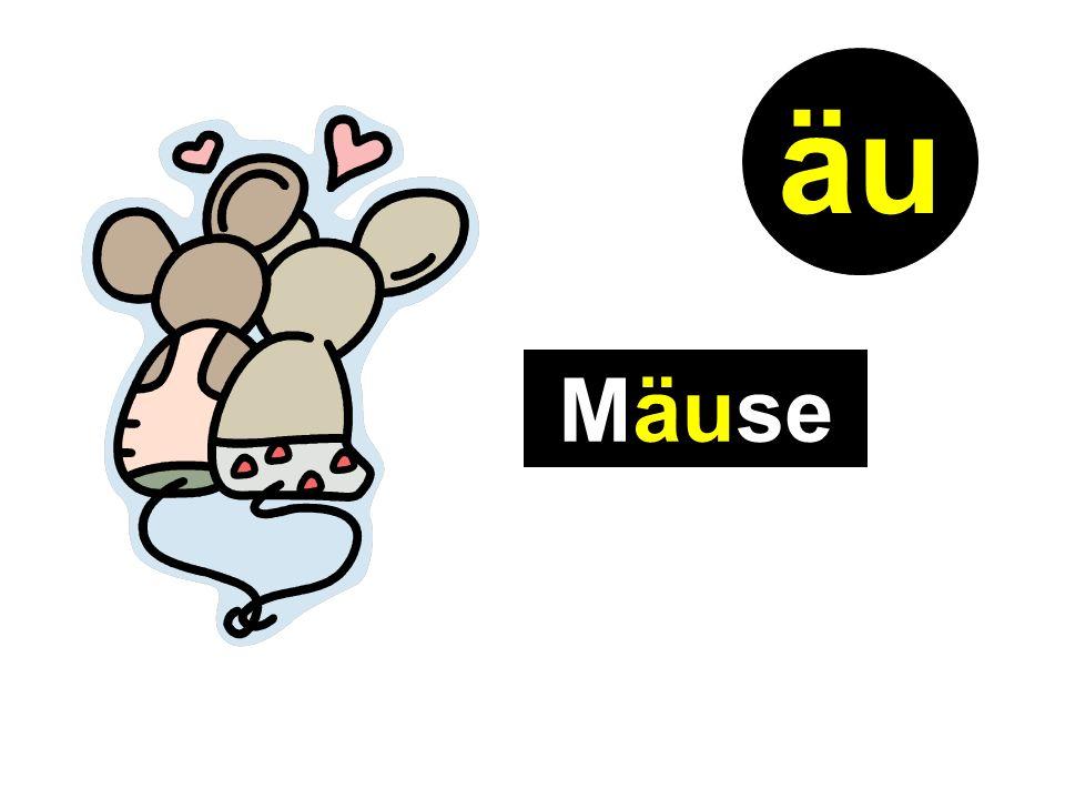 Mäuse äu