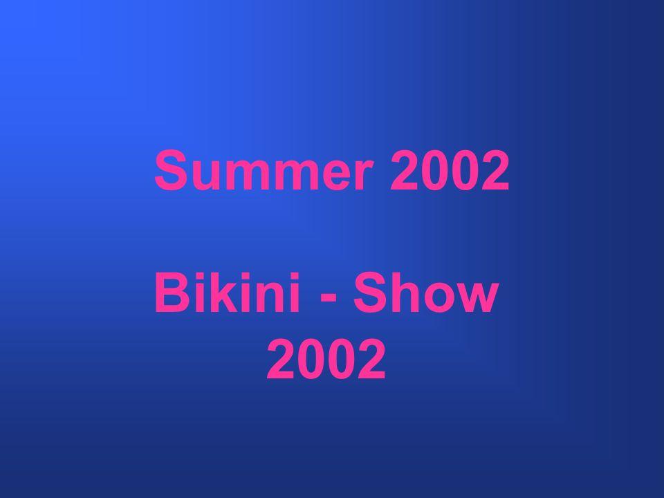 Summer 2002 Bikini - Show 2002
