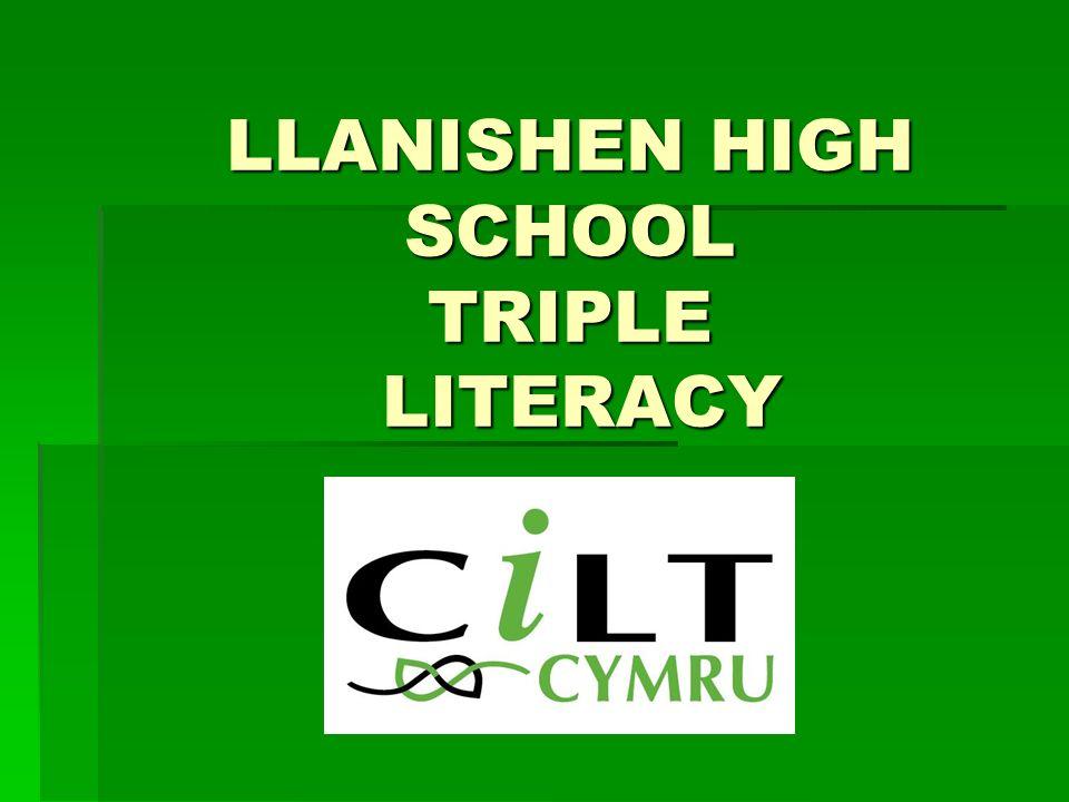 LLANISHEN HIGH SCHOOL TRIPLE LITERACY