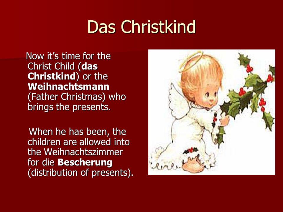 Das Weihnachtsessen The Germans often eat carp (Karpfen) for their Christmas meal.