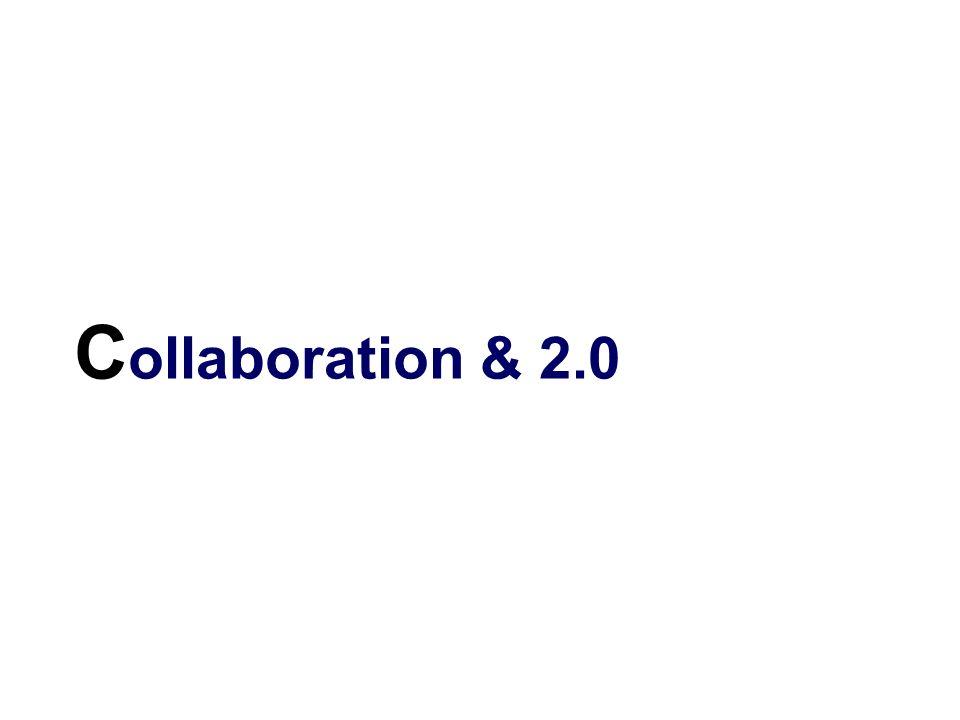 C ollaboration & 2.0