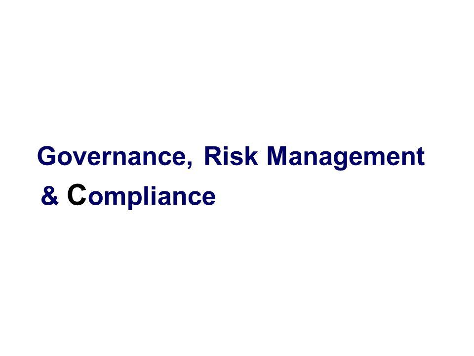 Governance, Risk Management & C ompliance