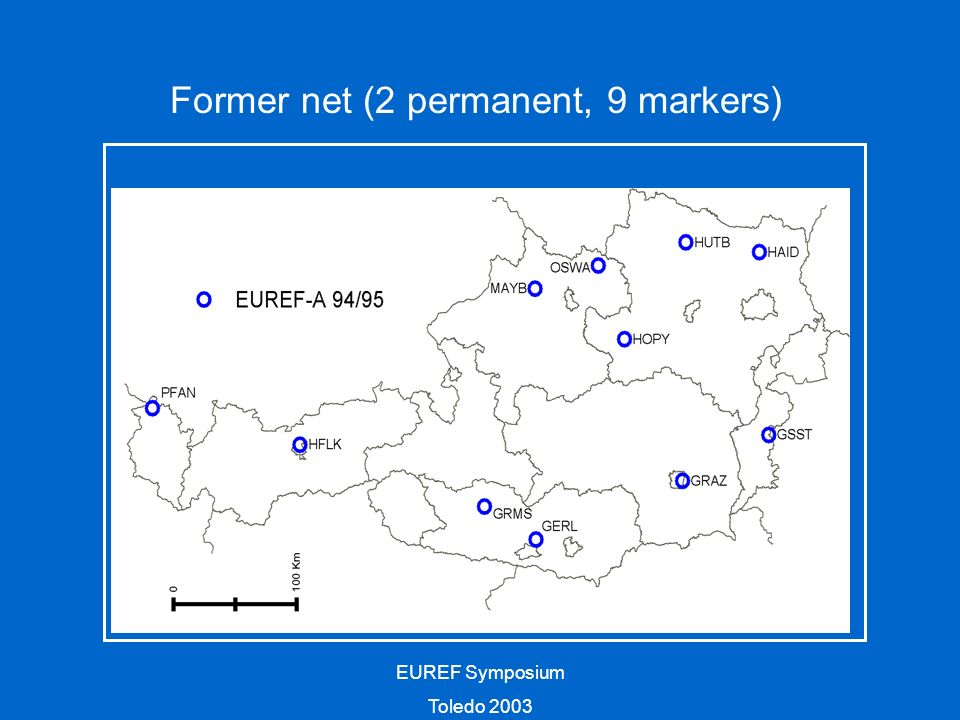EUREF Symposium Toledo 2003 Former net (2 permanent, 9 markers)