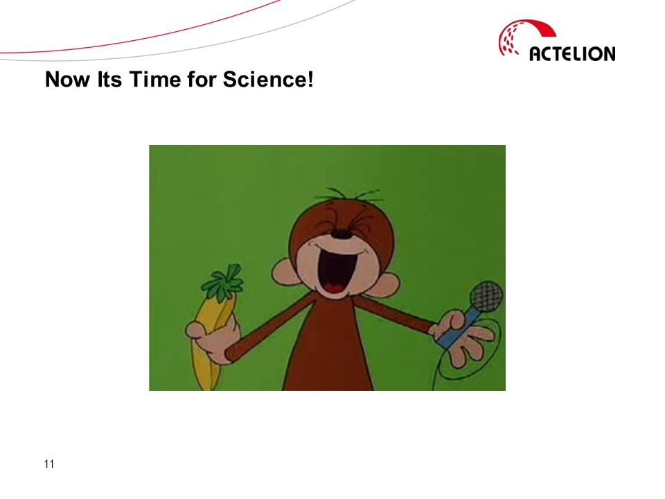 Now Its Time for Science! 11