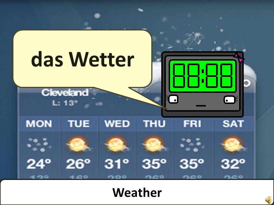 das Wetter Weather