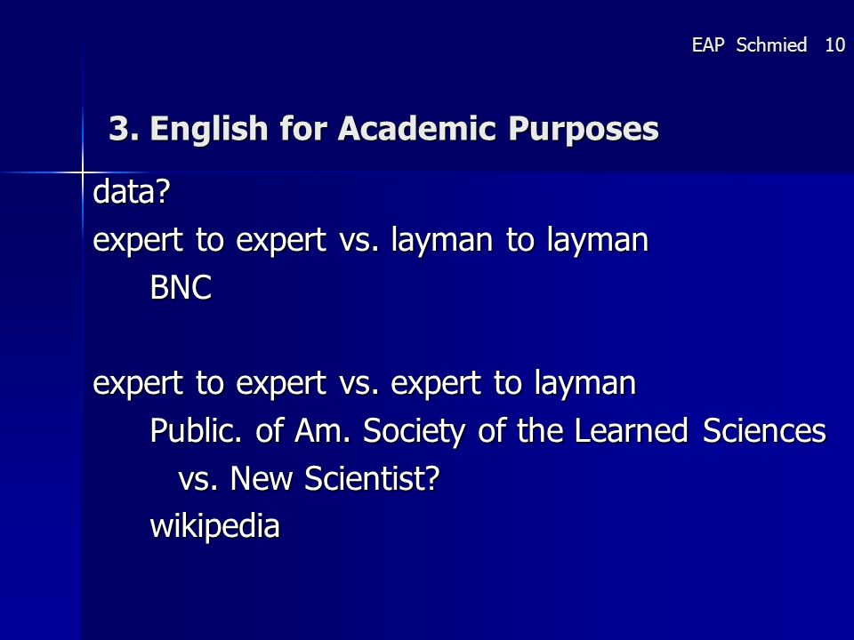 3. English for Academic Purposes data. expert to expert vs.