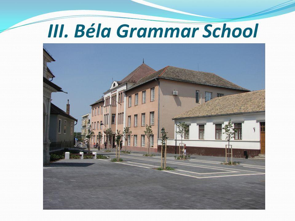 III. Béla Grammar School