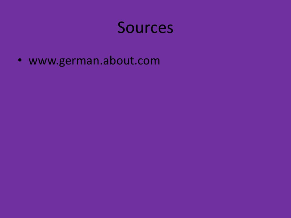 Sources www.german.about.com