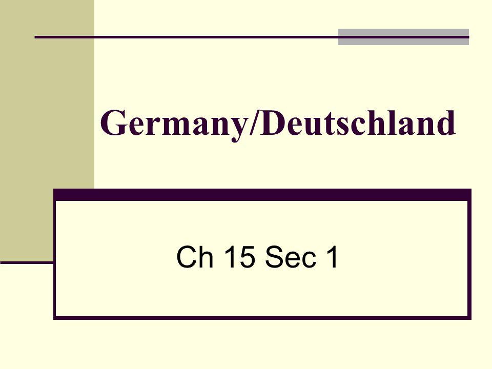 Germany/Deutschland Ch 15 Sec 1