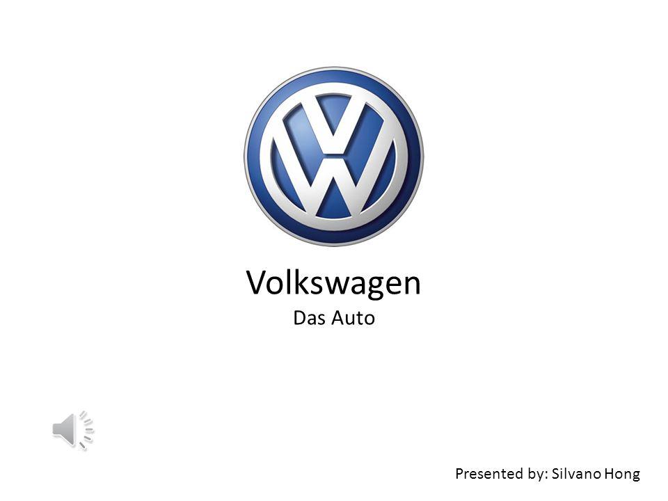 Presented by: Silvano Hong Volkswagen Das Auto