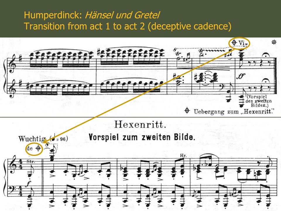 Humperdinck: Hänsel und Gretel Transition from act 1 to act 2 (deceptive cadence)