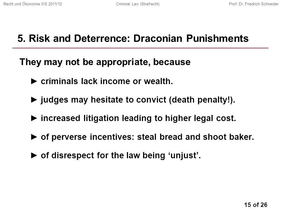 15 of 26 Recht und Ökonomie WS 2011/12Criminal Law (Strafrecht)Prof.