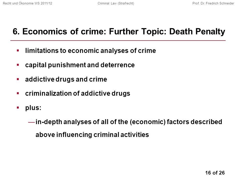 16 of 26 Recht und Ökonomie WS 2011/12Criminal Law (Strafrecht)Prof.