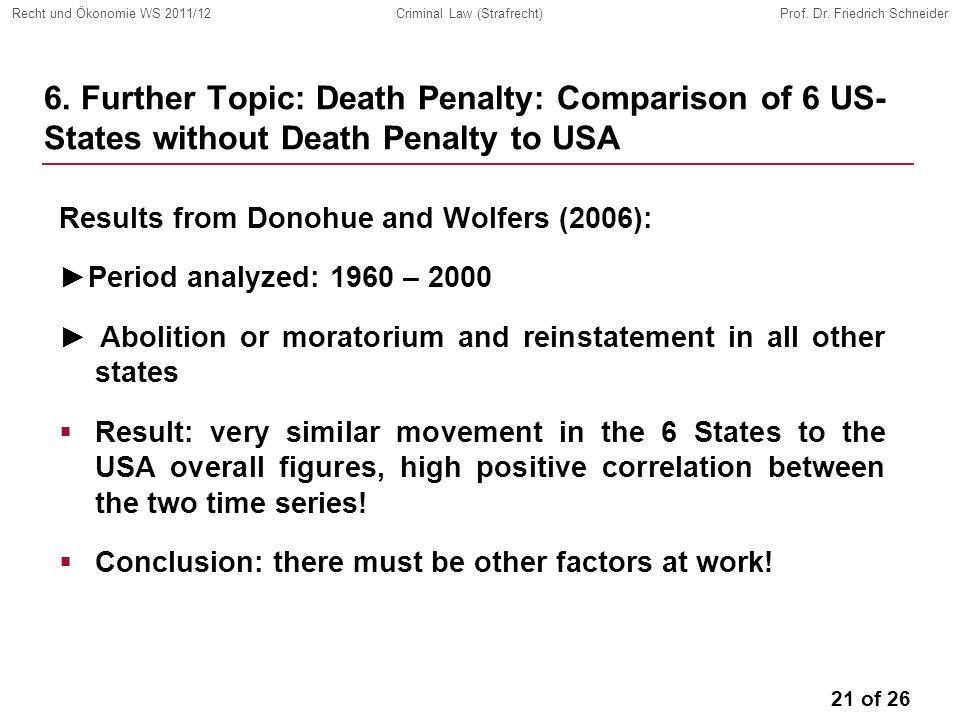 21 of 26 Recht und Ökonomie WS 2011/12Criminal Law (Strafrecht)Prof.