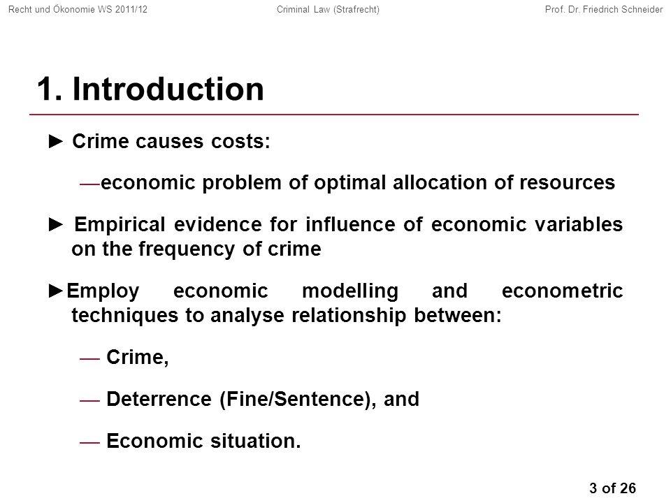 3 of 26 Recht und Ökonomie WS 2011/12Criminal Law (Strafrecht)Prof.