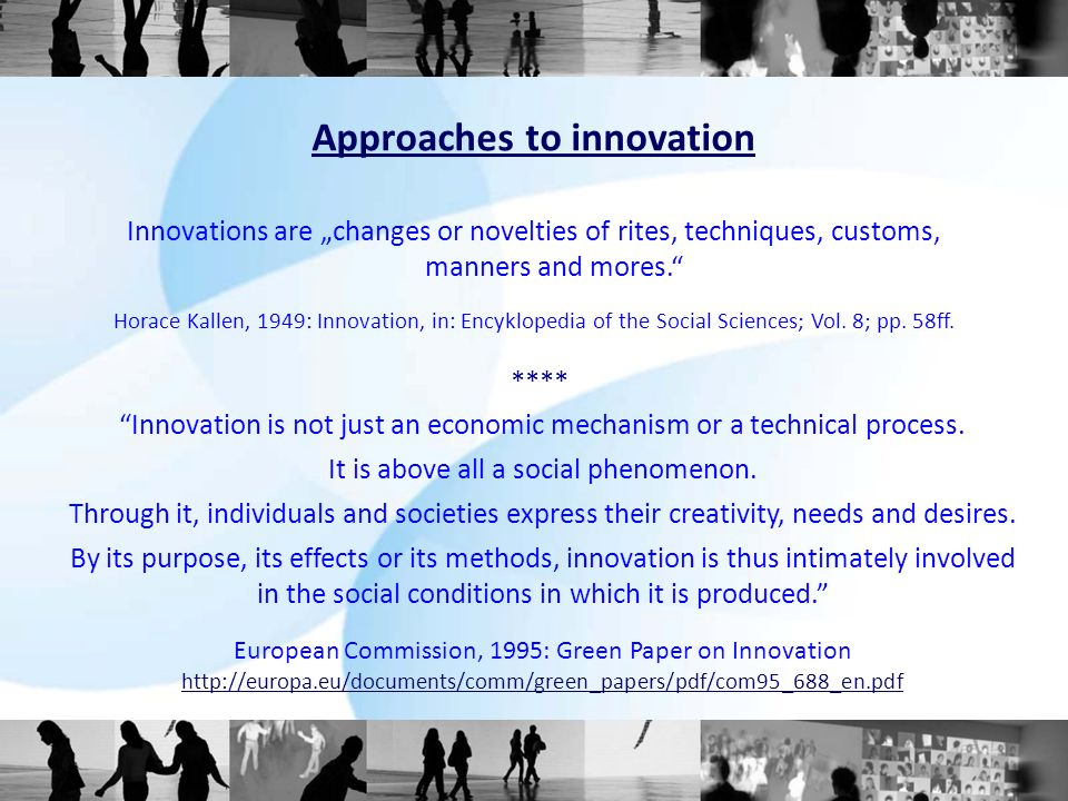 Innovation is not just an economic mechanism or a technical process.