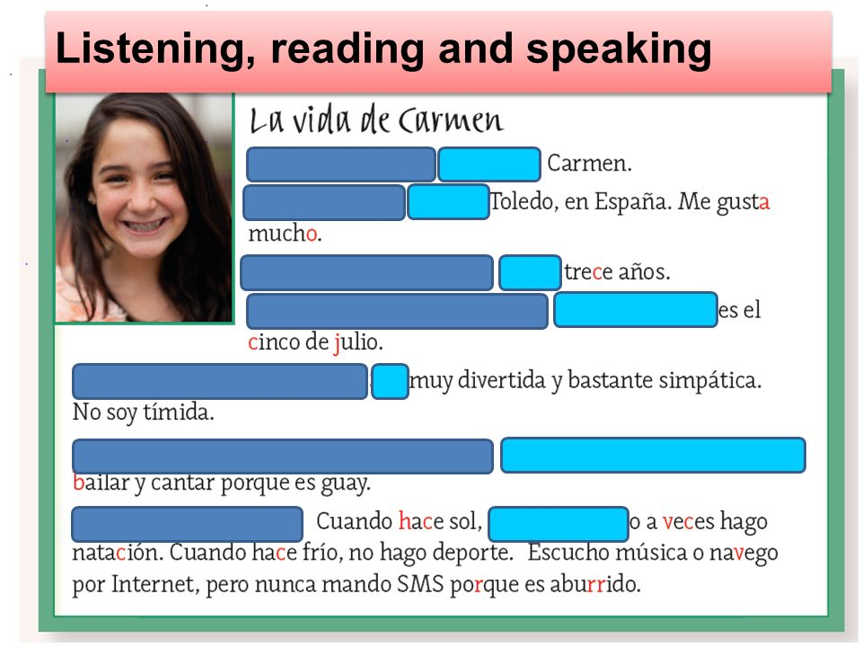 Listening, reading and speaking