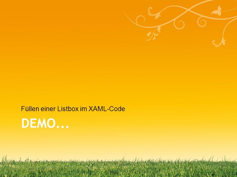 DEMO... Füllen einer Listbox im XAML-Code