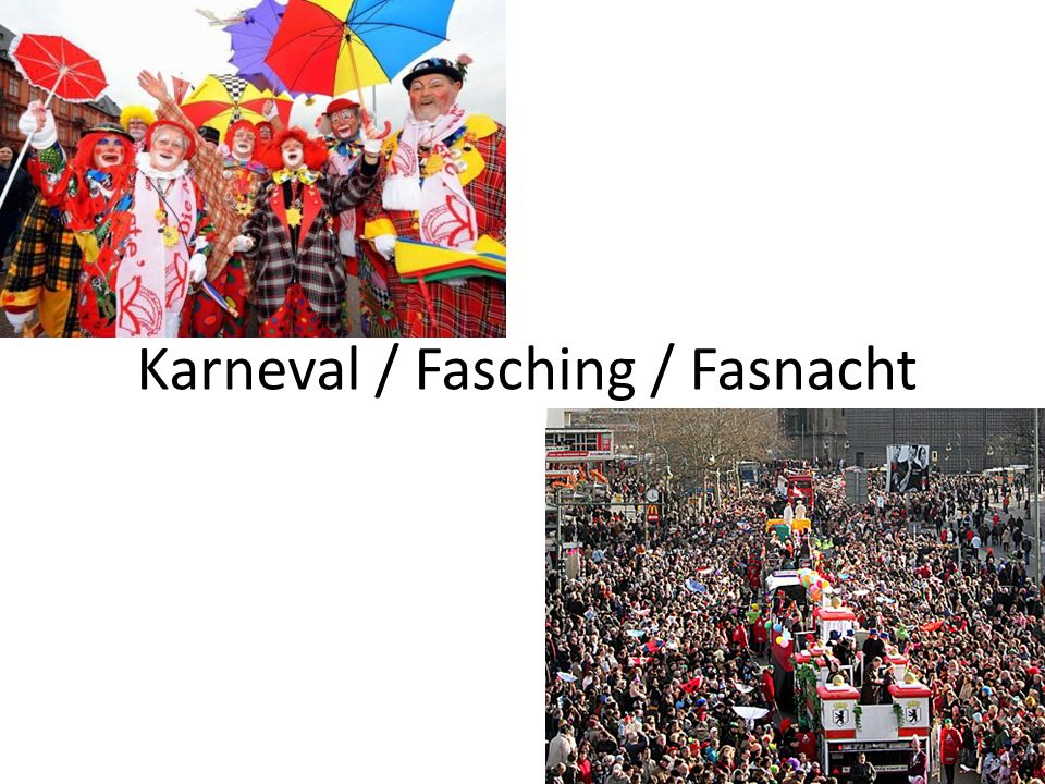 Karneval / Fasching / Fasnacht