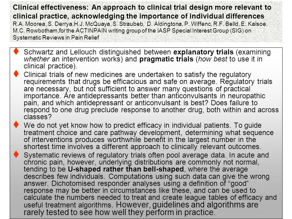 Clinical effectiveness: An approach to clinical trial design more relevant to clinical practice, acknowledging the importance of individual difference