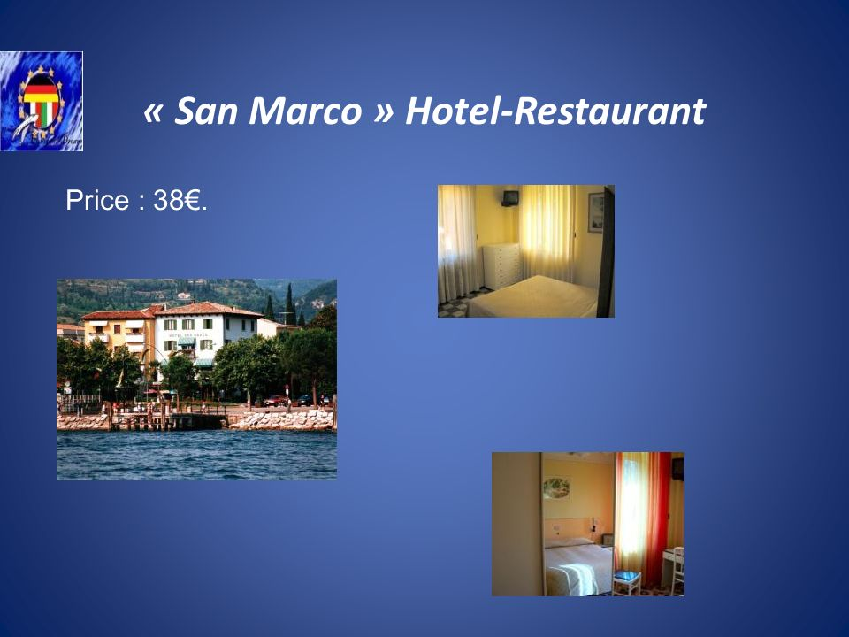 « San Marco » Hotel-Restaurant Price : 38.